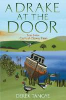 Image for A Drake at the Door: Tales from a Cornish Flower Farm from emkaSi
