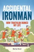 Image for Accidental Ironman: How Triathlon Ruined My Life from emkaSi