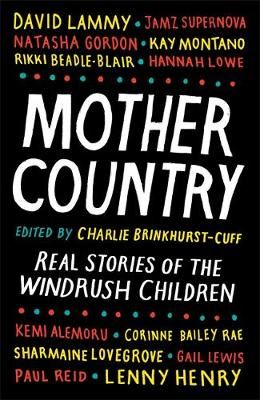 Image for Mother Country - Real Stories of the Windrush Children from emkaSi