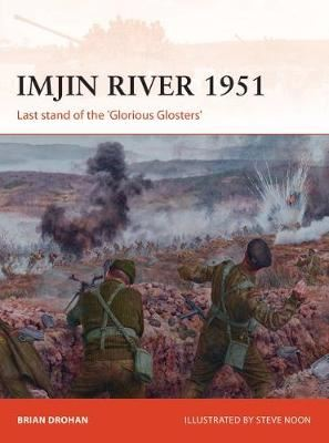 Image for Imjin River 1951 - Last stand of the 'Glorious Glosters' from emkaSi