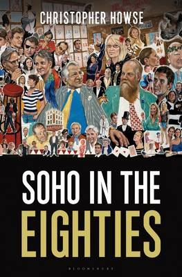 Image for Soho in the Eighties from emkaSi