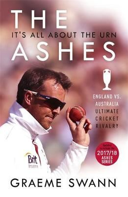 Image for The Ashes: It's All About the Urn - England vs. Australia: ultimate cricket rivalry from emkaSi