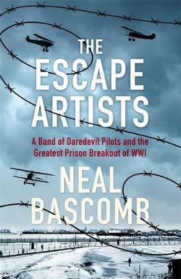 Image for The Escape Artists: A Band of Daredevil Pilots and the Greatest Prison Breakout of WWI from emkaSi