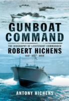Image for Gunboat Command: The Biography of Lieutenant Commander Robert Hichens DSO* ** RNVR from emkaSi