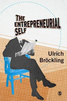 Image for The Entrepreneurial Self: Fabricating a New Type of Subject from emkaSi