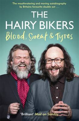 Image for The Hairy Bikers Blood, Sweat and Tyres: The Autobiography from emkaSi
