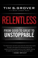 Image for Relentless: From Good to Great to Unstoppable from emkaSi