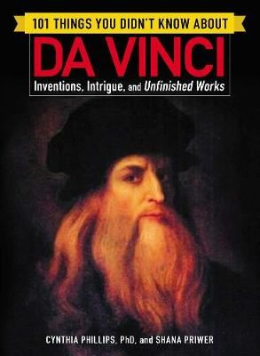 Image for 101 Things You Didn't Know about Da Vinci - Inventions, Intrigue, and Unfinished Works from emkaSi