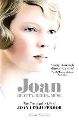 Image for Joan - Beauty, Rebel, Muse: The Remarkable Life of Joan Leigh Fermor from emkaSi