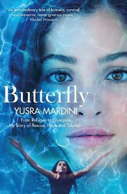 Image for Butterfly - From Refugee to Olympian, My Story of Rescue, Hope and Triumph from emkaSi