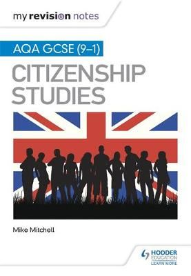 Image for My Revision Notes: AQA GCSE (9-1) Citizenship Studies Second Edition from emkaSi