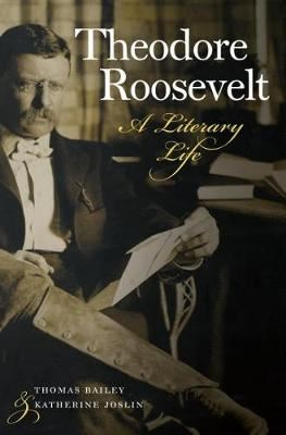 Image for Theodore Roosevelt - A Literary Life from emkaSi