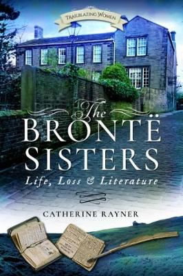 Image for The Bronte Sisters: Life, Loss and Literature from emkaSi