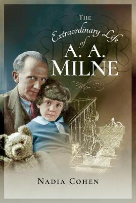 Image for The Extraordinary Life of A A Milne from emkaSi