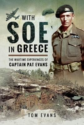 Image for With SOE in Greece - The Wartime Experiences of Captain Pat Evans from emkaSi