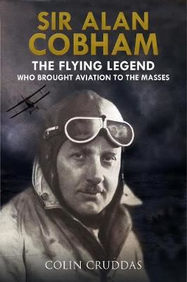 Image for Sir Alan Cobham - The Flying Legend Who Brought Aviation to the Masses from emkaSi