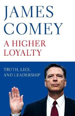 Image for A Higher Loyalty - Truth, Lies, and Leadership from emkaSi