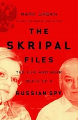 Image for The Skripal Files - The Life and Near Death of a Russian Spy from emkaSi