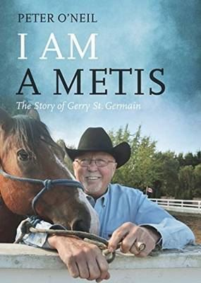 Image for I Am a Metis: The Story of Gerry St. Germain from emkaSi