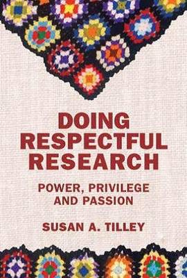 Image for Doing Respectful Research: Power, Privilege and Passion from emkaSi