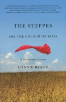 Image for Steppes are the Colour of Sepia: A Mennonite Memoir from emkaSi