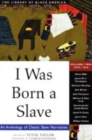 Image for I Was Born a Slave: An Anthology of Classic Slave Narratives: 1849-1866 from emkaSi