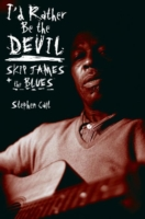 Image for I'd Rather be the Devil: Skip James and the Blues from emkaSi
