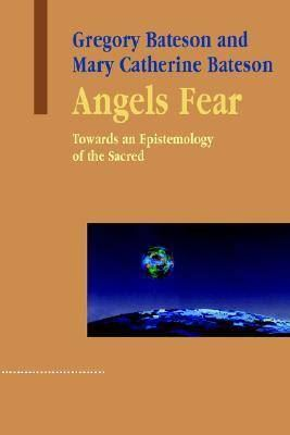 Image for Angels Fear: Towards an Epistemology of the Sacred from emkaSi