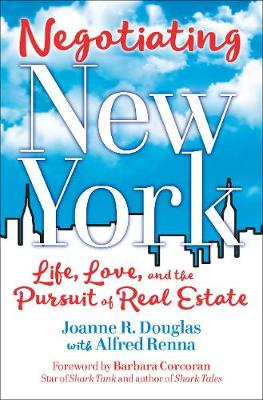 Image for Negotiating New York: Life, Love, and the Pursuit of Real Estate from emkaSi