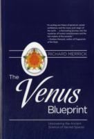 Image for The Venus Blueprint: Uncovering the Ancient Science of Sacred Spaces from emkaSi