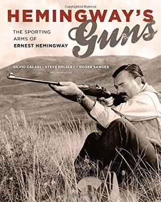 Image for Hemingway's Guns: The Sporting Arms of Ernest Hemingway from emkaSi