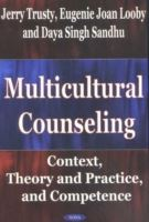 Image for Multicultural Counseling: Context, Theory & Practice & Competence from emkaSi