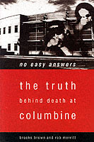 Image for No Easy Answers: The Truth Behind Death at Columbine from emkaSi
