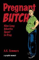 Image for Pregnant Butch: Nine Long Months Spent in Drag from emkaSi