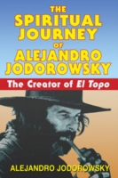 Image for Spiritual Journey of Alejandro Jodorowsky: The Creator of El Topo from emkaSi