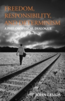 Image for Freedom, Responsibility, and Determinism: A Philosophical Dialogue from emkaSi