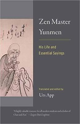 Image for Zen Master Yunmen - His Life and Essential Sayings from emkaSi