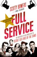 Image for Full Service: My Adventures in Hollywood and the Secret Sex Lives of the Stars from emkaSi