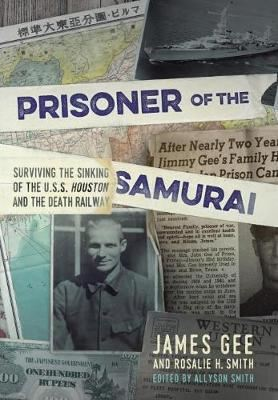 Image for Prisoner of the Samurai - Surviving the Sinking of the USS Houston and the Death Railway from emkaSi
