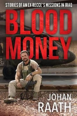 Image for Blood Money - Stories of an Ex-Recce's Missions in Iraq from emkaSi