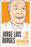 Image for Jorge Luis Borges: The Last Interview: And Other Coversations from emkaSi