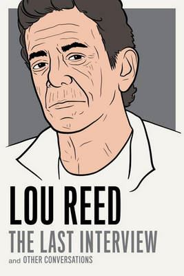Image for Lou Reed: The Last Interview: and Other Conversations from emkaSi