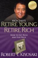 Image for Retire Young Retire Rich: How to Get Rich Quickly and Stay Rich Forever! from emkaSi