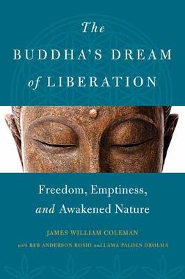 Image for The Buddha's Dream of Liberation: Freedom, Emptiness, and Awakened Nature from emkaSi