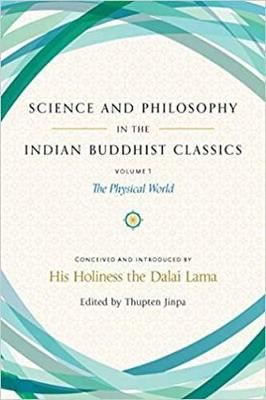 Image for Science and Philosophy in the Indian Buddhist Classics: The Science of the Material World from emkaSi