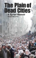 Image for Plain of Dead Cities: A Syrian Memoir from emkaSi