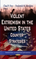 Image for Violent Extremism in the United States: Counter-Strategies from emkaSi
