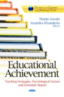 Image for Educational Achievement: Teaching Strategies, Psychological Factors and Economic Impact from emkaSi