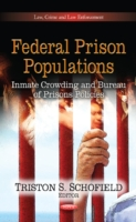 Image for Federal Prison Populations: Inmate Crowding and Bureau of Prisons Policies from emkaSi