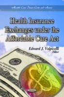 Image for Health Insurance Exchanges Under the Affordable Care Act from emkaSi